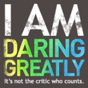Daring Greatly in Lent